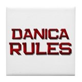 danica rules Tile Coaster