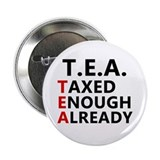 "TEA Taxed Enough Already 2.25"" Button"