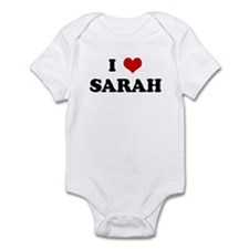 I Love SARAH Infant Bodysuit