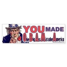 One Big Ass Mistake America Bumper Car Sticker