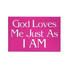 God Loves Me Just As I AM Magnet