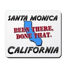 santa monica california - been there, done that Mo