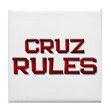 cruz rules Tile Coaster