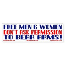 FREE MEN & WOMEN DON'T ASK PERMISSION Bumper Sticker