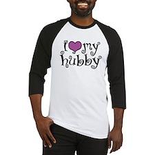 I Love My Hubby Baseball Jersey