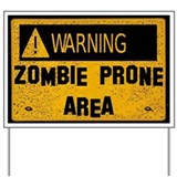 Zombie Warning Yard Sign