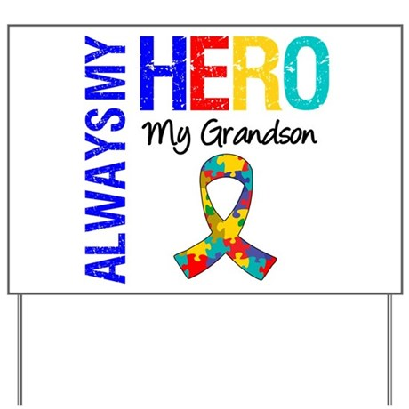Autism Hero Grandson Yard Sign