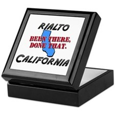 rialto california - been there, done that Keepsake
