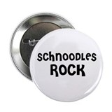 SCHNOODLES ROCK Button