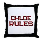 chloe rules Throw Pillow