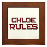 chloe rules Framed Tile