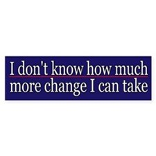 Funny Political Change Bumper Sticker