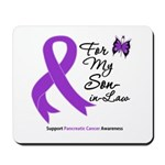 Pancreatic Cancer Son-in-Law Mousepad