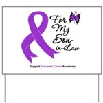 Pancreatic Cancer Son-in-Law Yard Sign