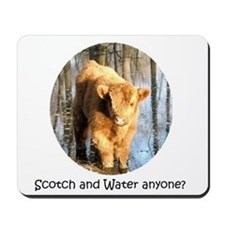 Scotch and Water Anyone? Mousepad