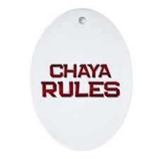 chaya rules Oval Ornament