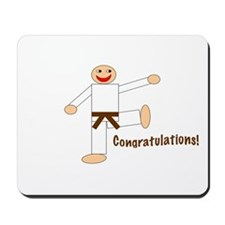 Brown Belt Congratulations Mousepad