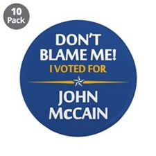 "Don't Blame Me... 3.5"" Button (10 pack)"