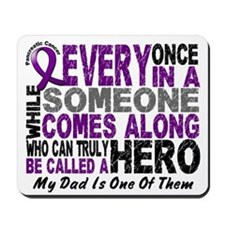 Hero Comes Along Dad Pancreatic Cancer Mousepad