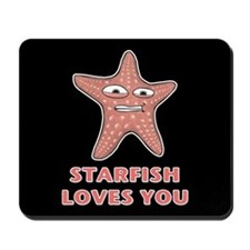 Starfish Loves You Mousepad