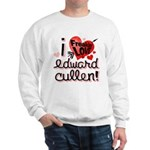 I Freakin LOVE Edward Cullen! Sweatshirt