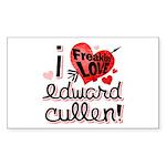 I Freakin LOVE Edward Cullen! Rectangle Sticker