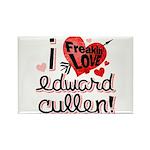 I Freakin LOVE Edward Cullen! Rectangle Magnet (10