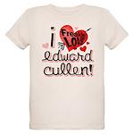 I Freakin LOVE Edward Cullen! Organic Kids T-Shirt