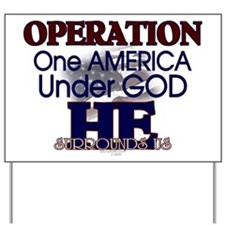 Operation One America Under G Yard Sign