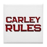 carley rules Tile Coaster