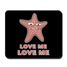 Starfish Love Me Love Me Mousepad
