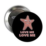 Starfish Love Me Love Me 2.25&quot; Button