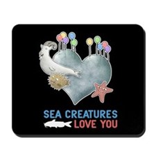 Sea Creatures Love You Mousepad