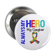 "Autism Hero Daughter 2.25"" Button (100 pack)"
