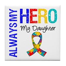 Autism Hero Daughter Tile Coaster
