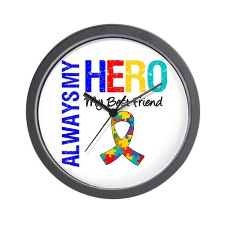 Autism Hero Best Friend Wall Clock