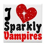 I Love Sparkly Vampires Tile Coaster