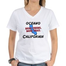 oceano california - been there, done that Shirt