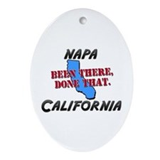 napa california - been there, done that Ornament (