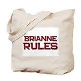 brianne rules Tote Bag