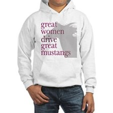Great Women Drive Great Musta Hoodie