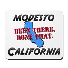 modesto california - been there, done that Mousepa