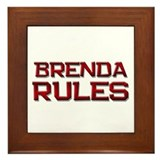 brenda rules Framed Tile