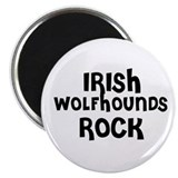 IRISH WOLFHOUNDS ROCK Magnet