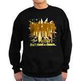 Volturi Don't Stand A Chance Sweatshirt