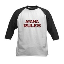 ayana rules Tee