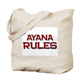 ayana rules Tote Bag
