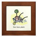 """Live. Love. Plant."" Framed Tile"