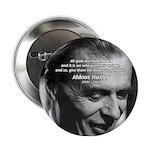 Mysticism Aldous Huxley Button
