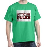 atticus rules T-Shirt
